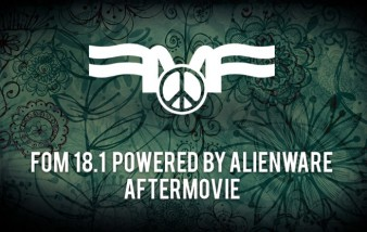 FoM 18.1 powered by Alienware -  AFTERMOVIE