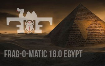 Ticket sale Frag-o-Matic 18.0: Egypt