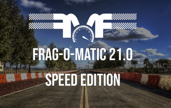 Frag-o-Matic 21.0: The Speed Edition